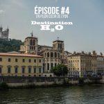 Destination H2O, épisode 4 : Jocelyn Dupré vous invite sur la Saône à Lyon