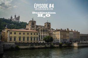 Destination H2O, épisode 4 : Jocelyn Dupré vous invite sur la Saône à Lyon 1